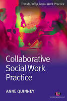 Collaborative Social Work Practice (Transforming Social Work Practice)-ExLibrary