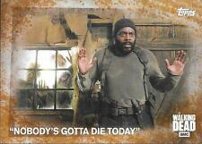 2016 The Walking Dead Season 5 Rust Parallel #3 Nobody's Gotta Die Today #10/99