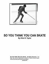NEW So You Think You Can Skate by Mr Allan David Taylor