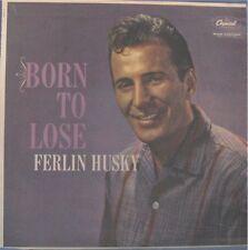 FERLIN HUSKY, BORN TO LOSE - LP*
