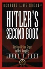 Hitler's Second Book : The Unpublished Sequel  by Adolf Hitler