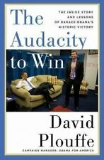 The Audacity to Win: The Inside Story and Lessons