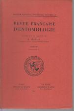 JEANNEL R. / Revue française d'entomologie - Tome VII - Fascicule 1 - 1940