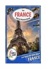 Turn and Learn: The France Fact and Picture Book : Fun Facts for Kids about...