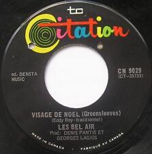 *LES BEL-AIR / LES GENDARMES Visage de...FRENCH POP Canada QUEBEC 1967 Groupe 45
