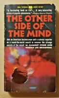 The Other Side of the Mind by W Clement Stone & Norma Lee Browning (1st, 1967)