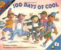100 Days of Cool (MathStart 2) by Stuart J. Murphy