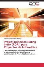 Project Definition Rating Index (Pdri) Para Proyectos de Informatica (Paperback