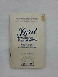 """Book """"Ford High Performance Parts Identifier"""" Sunset Mustang Boss Shelby CJ more"""