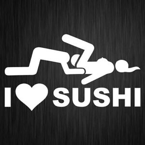 I Love Sushi Sticker Funny Vinyl Car Window Decal 180mm x 100mm
