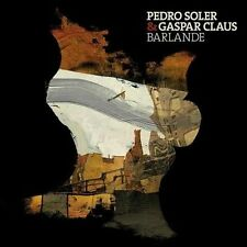 Pedro Soler & Gaspar Claus-Barlande  (UK IMPORT)  CD NEW