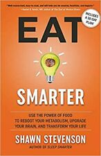 Eat Smarter: Use the Power of Food to Reboot Your Metabolism- Kindle Edition