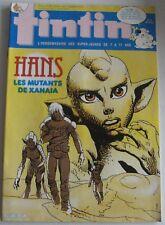 JOURNAL TINTIN N°24 HANS LES MUTANTS DE XANAIA BON ETAT 1983