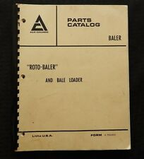 "1962-1972 ALLIS CHALMERS MODEL ""ROTO-BALER"" & BALE LOADER PARTS CATALOG MANUAL"