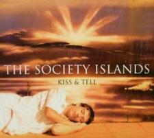 Kiss & Tell von Society Islands,The (2006)