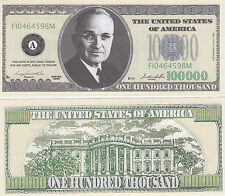 Two $100,000 Casino Style Harry S. Truman Novelty Money Bills #256