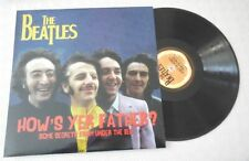 LP BEATLES How' S Yer Father ? Some Secrets From Under The Bed