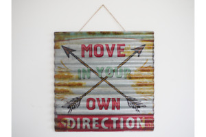 """LARGE RUSTIC VINTAGE STYLE METAL CORRUGATED SIGN """"MOVE IN YOUR OWN DIRECTION"""""""