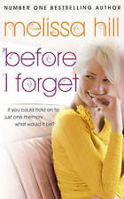 Before I Forget, Melissa Hill, Book, New (Paperback)