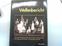 Welfenbericht 150 Jahre Familiengeschichte der Herzöge zu Braunschweig und Lüneb