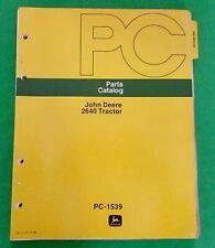 John Deere 2640 Tractor Parts Catalog Pc-1539 for Sn - 340999 ( Original)