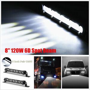 "2PC 8"" 120W 6D Spot Beam Slim LED Work Light Bar Single Row Car Off road Lamps"