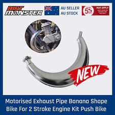 Motorised Exhaust Pipe Banana Shape 80cc 49cc 60cc 2 Stroke Engine Kit Push Bike