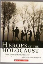 Heroes of the Holocaust: True Stories of Rescues by Teens by and Mara Bovsun Zul