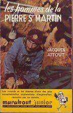 Caverne ! Les Hommes de la Pierre St Martin !
