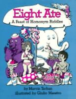 Eight Ate : A Feast of Homonym Riddles Hardcover Marvin Terban