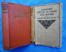 COMFORT FOUND IN GOOD OLD BOOKS: GEORGE HAMLIN FITCH 1911 HC/DJ ILLUS