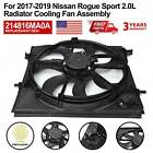 Radiator Cooling Fan Assembly For 2017-2019 Nissan Rogue Sport 2.0L 214816MA0A
