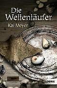 Die Wellenläufer von Kai Meyer (Taschenbuch)