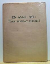 """PAUL ELUARD JEAN HUGO """"1944 PARIS RESPIRAIT ENCORE"""" 7 PLANCHES sur VELIN 1945"""