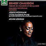 Ernest Chausson: PoŠme de l'Amour et de la Mer; Chanson Perp'tuelle; (cd759)