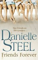DANIELLE STEEL __ FRIENDS FOREVER __  BRAND NEW B FORMAT _ FREEPOST UK