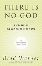 Excellent, There Is No God and He Is Always with You: A Search for God in Odd Pl