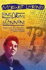 LONG DRUMS & CANNONS: Nigerian Dramatists and Novelists, 1952-1966 - New Book Un