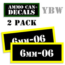 6mm-06 Ammo Label Decals Box Stickers decals - 2 Pack BLYW