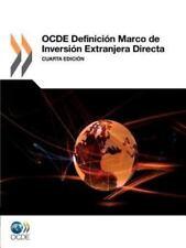 Ocde Definición Marco de Inversión Extranjera Direct : Cuarta Edición by...