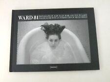 WARD 81 - MARY ELLEN MARK - LIBRO FOTOGRAFICO 2008 - OTTIME CONDIZIONI - L1