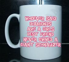 Diamonds Are A Girls Best Friend Giant Schnauzer Novelty Printed Mug Gift Dog