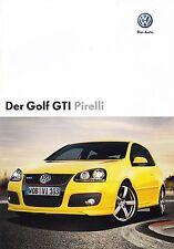 VW GOLF GTi PIRELLI V 5 Sondermodell Prospekt 2007 +++++++++++++++++++++++++++++