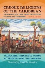 Religion, Race, and Ethnicity: Creole Religions of the Caribbean : An...