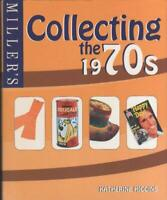 Miller's: Collecting the 1970's by Higgins, Katherine, Good Used Book (Hardcover