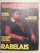 Grands écrivains n°43 RABELAIS homme d'église, quitte le couvent pour  médecine