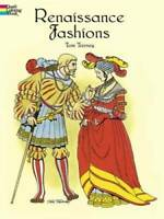 Renaissance Fashions (Dover Fashion Coloring Book) - Paperback - VERY GOOD