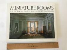 Miniature Rooms Thorne at the Art Institute of Chicago dollhouse 1984 museum 1st