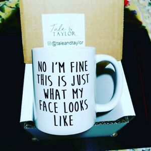 Resting Bitch Face Mug No I'm Fine this is just what my face looks like Mug Sass