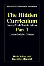 The Hidden Curriculum - Faculty Made Tests in Science: Part 1: Lower-Division C